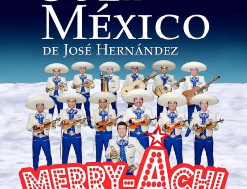 JOSÉ HERNÁNDEZ AND HIS WORLD-RENOWNED MARIACHI SOL DE MÉXICO ANNOUNCE THEIR 24th ANNUAL A MERRY ACHI CHRISTMAS HOLIDAY TOUR DATES THROUGHOUT CALIFORNIA AND THE SOUTHWEST